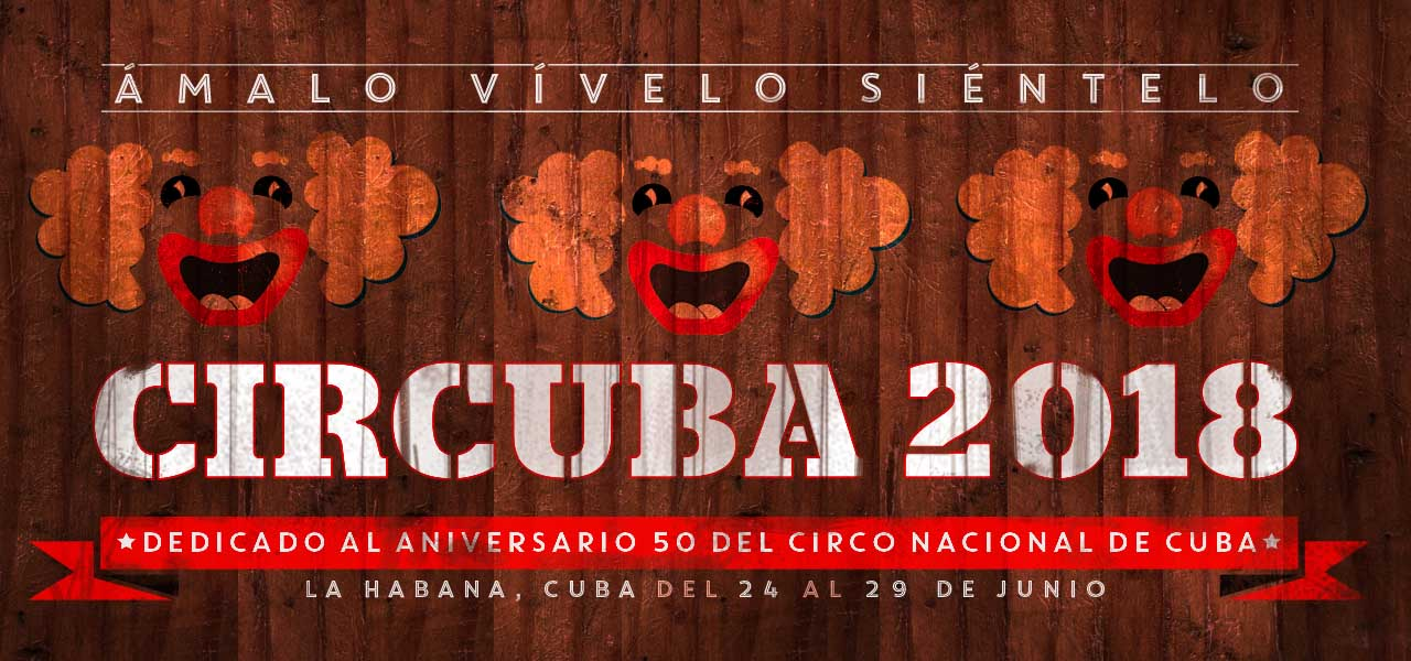 CIRCUBA 2018 in Havanna